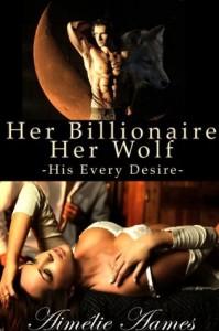 Her Billionaire, Her Wolf