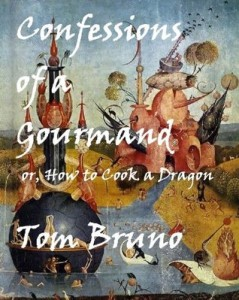 Confessions of a Gourmand