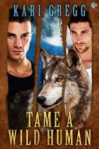 To Tame a Wild Human