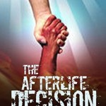 The Afterlife Decision