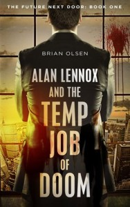Alan Lennox and the Temp Job of Doom