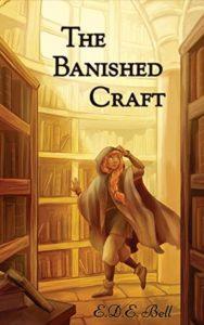 The Banished Craft