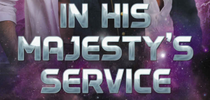In his majesty's service