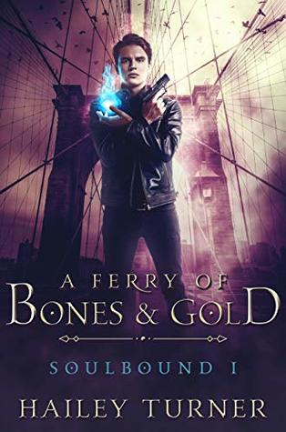 a ferry of bones and Gold