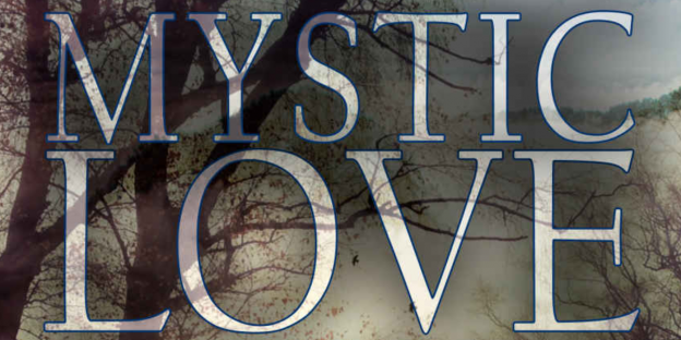 Mystic Love, by JJ Keller