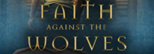 faith against the wolves