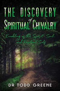 the discovery of spiritual chivalry