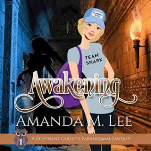 awakening Amanda M Lee