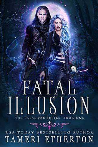 fatal illusion, by tameri etherton