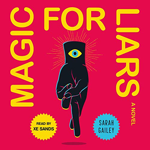 magic for liars sarah gailey