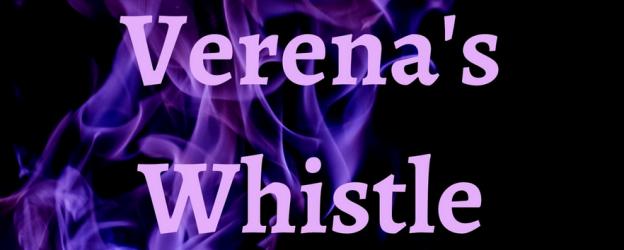 verena's whistle