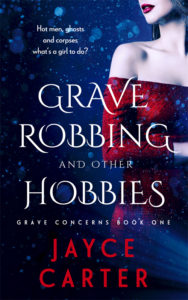 grave robbing and other hobbies