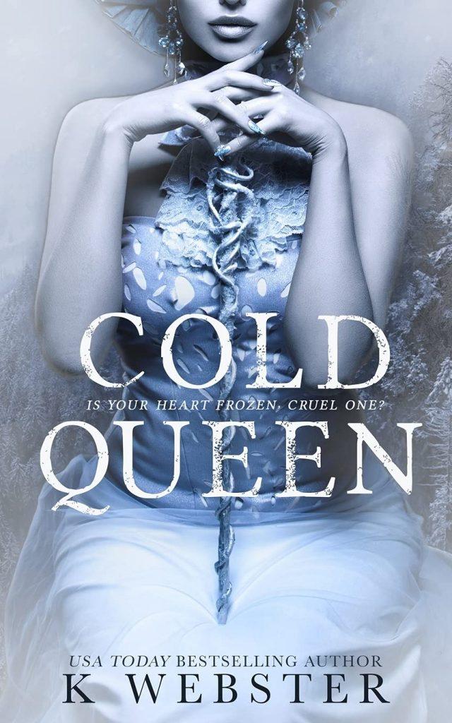 cold queen k webster