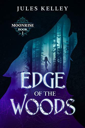 edge of the woods jules kelley