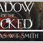 Book Review: Shadow of the Wicked, by Douglas W.T. Smith