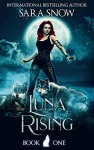 Luna Rising Sara Snow