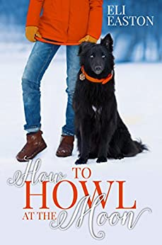 how to howl at the moon eli easton