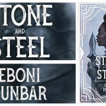Book Review: Stone and Steel, by Eboni Dunbar