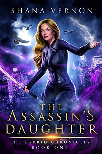the assassin's daughter Shana Vernon