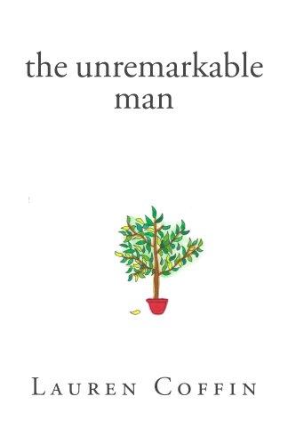 the unremarkable man